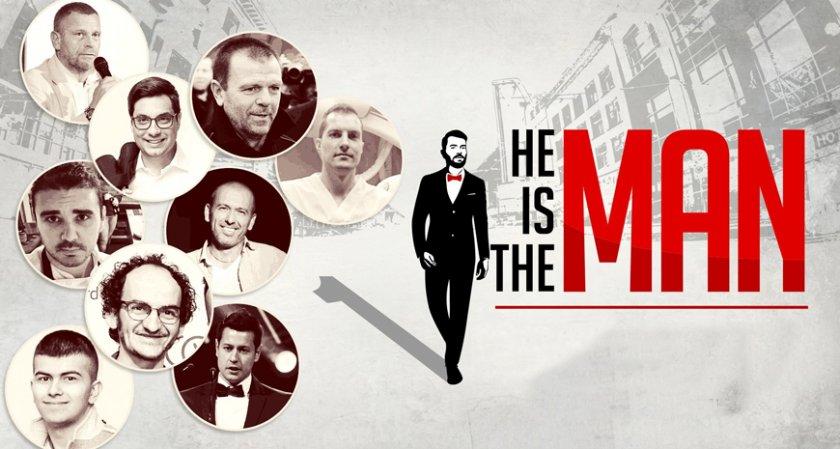 He's The Man – 9 мъже разказват за успеха