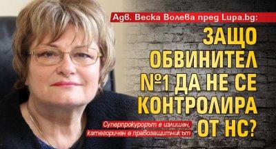 Адв. Веска Волева пред Lupa.bg: Защо обвинител №1 да не се контролира от НС?