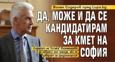 Волен Сидеров пред Lupa.bg: Да, може и да се кандидатирам за кмет на София