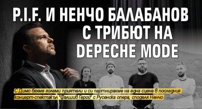 P.I.F. и Ненчо Балабанов с трибют на Depeche Mode