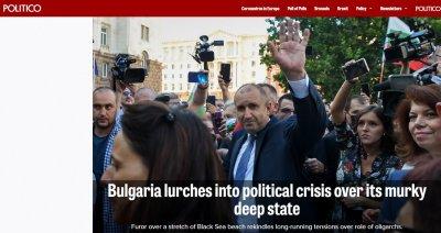 Politico: България изпадна в криза заради дълбоката държава