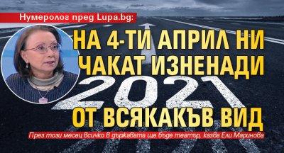 Нумеролог пред Lupa.bg: На 4-ти април ни чакат изненади от всякакъв вид
